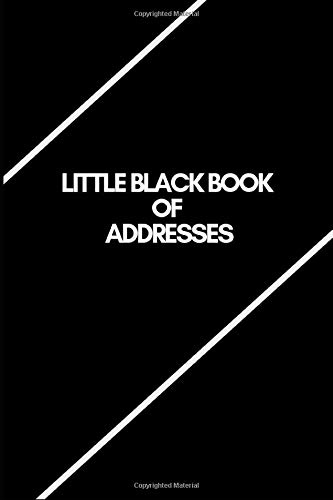 LITTLE BLACK BOOK OF ADDRESSES: Classic Design   Birthdays & Address Book for Contacts, Addresses, Phone Numbers, Email, Alphabetical Organizer Journal Notebook (Address Books)