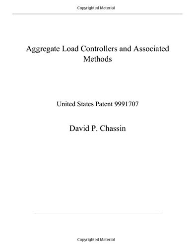Aggregate Load Controllers and Associated Methods: United States Patent 9991707
