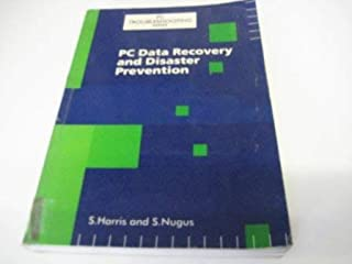 PC Data Recovery and Disaster Prevention (PC Troubleshooting Series)