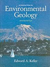 Introduction to Environmental Geology (2nd, 02) by Keller, Edward A [Paperback (2001)]