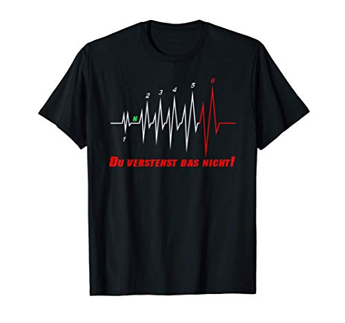 Herzschlag Motorrad Gänge Tuning: Du verstehst das nicht! T-Shirt