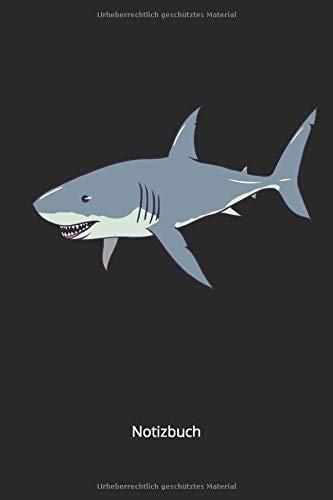 Notizbuch: Weißer Hai Gefährlicher Raubfisch des Meeres (Liniertes Notizbuch mit 100 Seiten für Eintragungen aller Art)