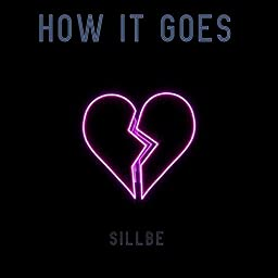 How It Goes By Sillbe On Amazon Music Unlimited