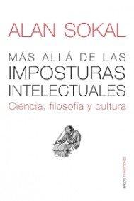 Más allá de las imposturas intelectuales: Ciencia, filosofía y cultura (Transiciones)