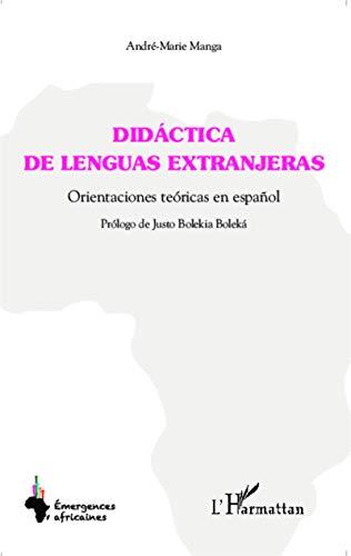 Didáctica de lenguas extranjeras: Orientaciones teóricas en español