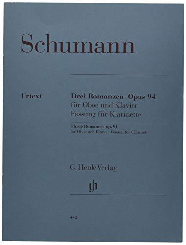 Drei Romanzen op. 94 für Oboe und Klavier, Fassung für Klarinette und Klavier