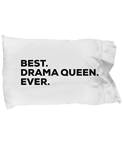 SpreadPassion Drama Queen Pillow Case - Funny Gag Gifts - Best Drama Queen Ever - Room Decor - for Kids Teachers Girls Women - Themed Gifts - Theater Student - Birt
