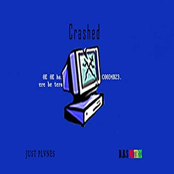 Crashed (Studio)