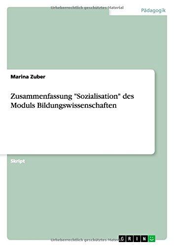 """Zusammenfassung """"Sozialisation"""" des Moduls Bildungswissenschaften"""