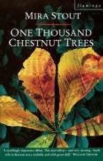 One Thousand Chestnut Trees. Mira Stout