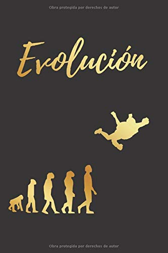 EVOLUCIÓN: CUADERNO LINEADO | Diario, Cuaderno de Notas, Apuntes o Agenda | Regalo Creativo y Original para los Amantes del paracaidismo.