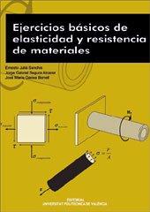 Ejercicios Básicos de Elasticidad y Resistencia de Materiales (Académica)