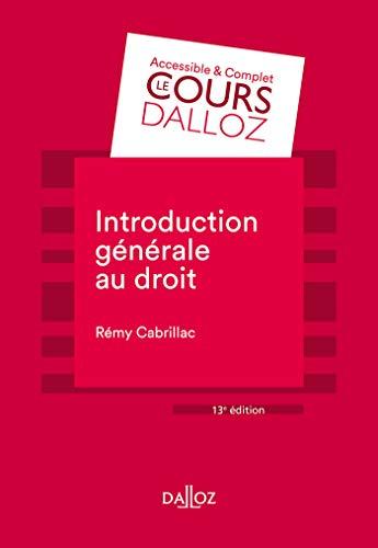 Introduction générale au droit - 13e ed.