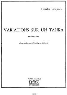 CHARLES CHAYNES: VARIATIONS SUR UN TANKA (FLUTE & PIANO)