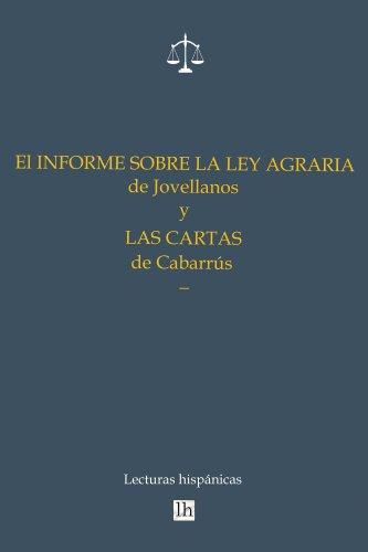 El Informe sobre la Ley Agraria de Jovellanos y las Cartas de Cabarrus
