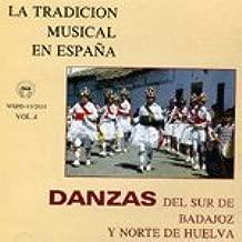 LA TRADICIÓN MUSICAL EN ESPAÑA Vol.4-DANZAS DEL SUR DE BADAJOZ Y NORTE DE HUELVA: VARIOS: Amazon.es: Música