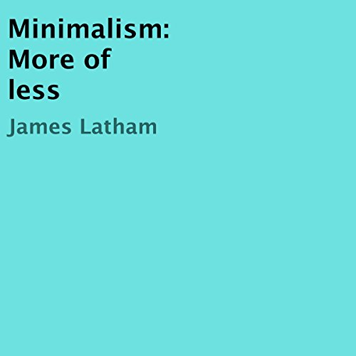 Minimalism: More of less audiobook cover art