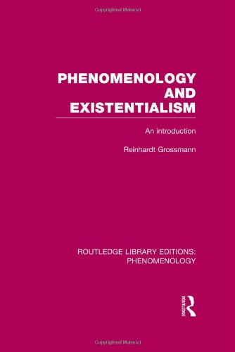 Phenomenology and Existentialism: An Introduction (Routledge Library Editions: Phenomenology, Band 4)