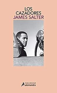 Los cazadores par James Salter