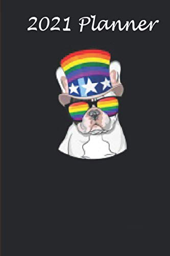 2021 Planner - French Bulldog Gay Pride LGBT Rainbow Flag Women Frenchie: Daily planner 2021, US map, US holiday, 6x9 inch, 136 pages