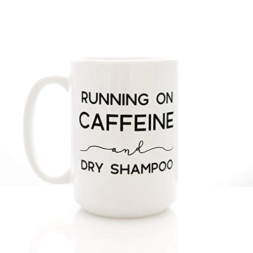 15 Oz koffiemok, hardlopen op cafeïne en droge shampoo. Grappige koffiemok voor mama. Koffiekopjes, Inspirationele Mok, Theekop