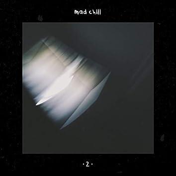 Mad Chill, Vol. 2