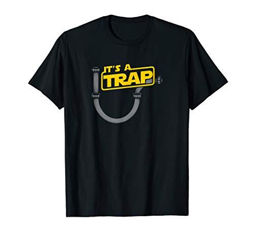 Funny Plumbing Plumber Shirt - It's A Trap T-Shirt