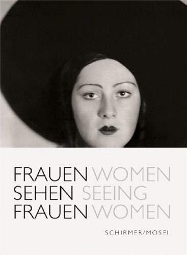 Frauen sehen Frauen: Eine Bildgeschichte der Frauen-Photographie von Julia Margaret-Cameron bis Inez van Lamsweerde