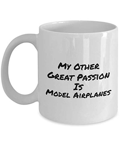 My Other Great Passion is Model Airplanes Funny Coffee Cups & Mugs