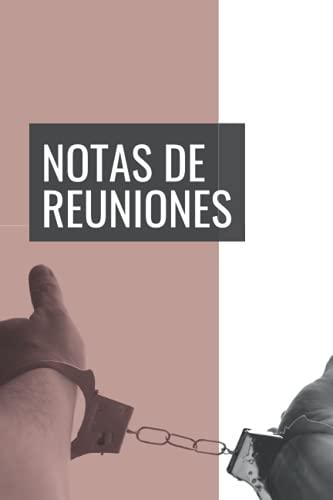 Notas de Reuniones: Bloc de Notas, Libreta Perfecta para Regalar a Compañeros de Trabajo o Jefes - Registra todas tus Reuniones y Deja de Perder el Tiempo