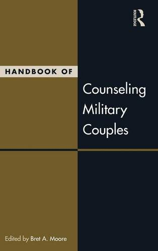 Handbook of Counseling Military Couples (Routledge Series on Family Therapy and Counseling)