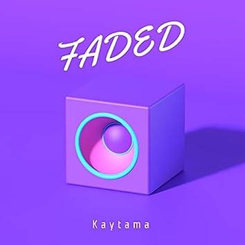 Faded (Prod. Ayochichis)