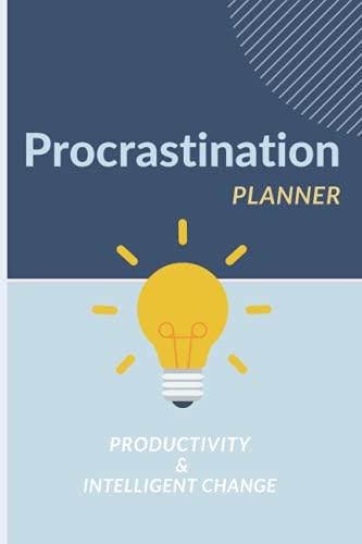 Procrastination planner: Productivity planner Intelligent change