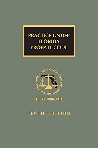 Practice Under Florida Probate Code