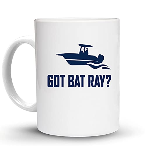 Press Fans - GOT BAT RAY Fish Fishing 11 Oz Ceramic Coffee Mug, y55