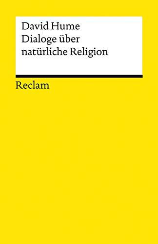 Dialoge über natürliche Religion (Reclams Universal-Bibliothek)