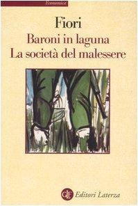 Baroni in laguna-La società del malessere
