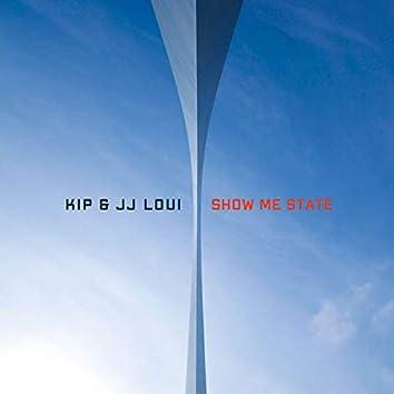 Kip & JJ Loui: Show Me State