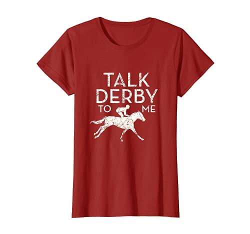 Mujer Fun Talk Derby to me Horse Owner Lover Jockey Camiseta