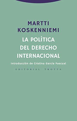 La política del derecho internacional (Estructuras y procesos. Derecho)
