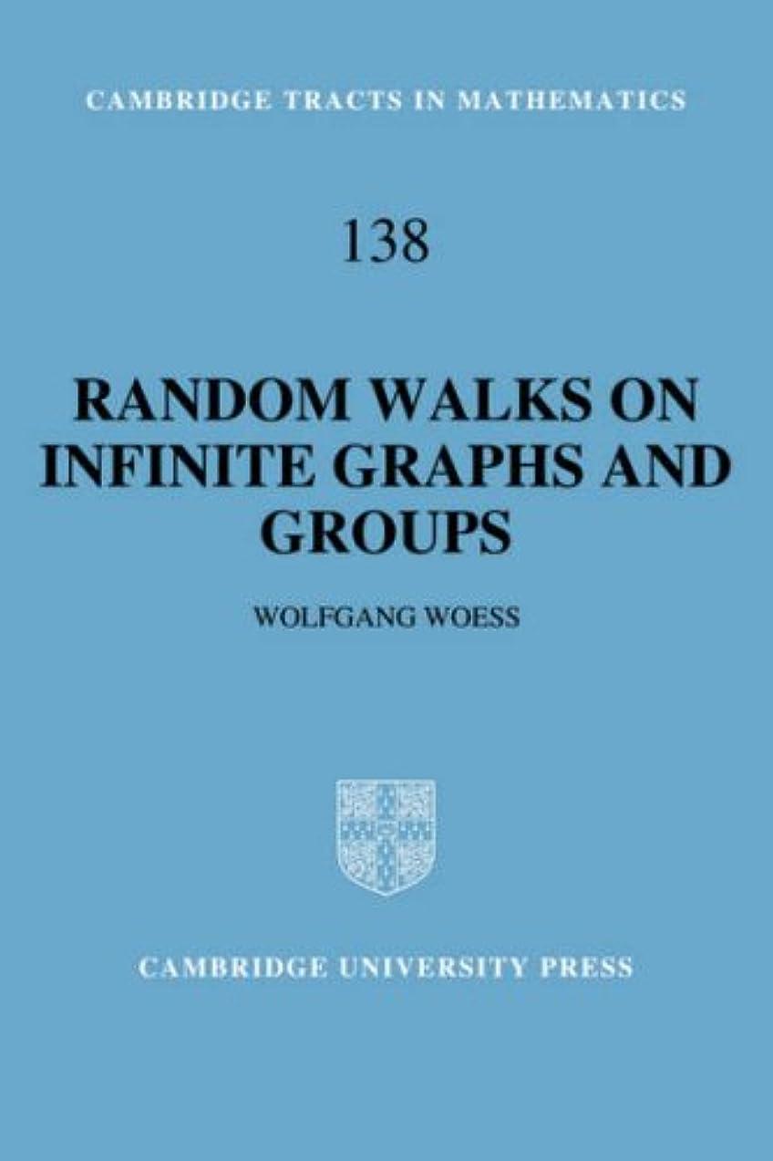 物理不測の事態メガロポリスRandom Walks on Infinite Graphs (Cambridge Tracts in Mathematics)