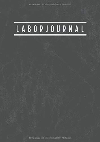 Laborjournal: Labor Notizbuch mit inhaltsverzeichnis | Laborbuch a4 Kariert 5x5mm | 100 Nummerierte Seiten | Laborant Biologen Physiker Chemiker Notizbuch