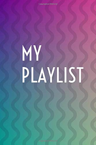 My Playlist: Passionate about music, this notebook is ideal for keeping the musical favourites you\'ve discovered over time and through your daily listening. Keep your music playlist wherever you are!
