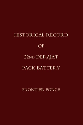Historical Record of 22nd Derajat Pack Battery Frontier Force