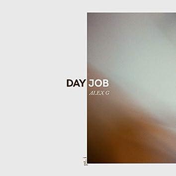 Day Job, Pt. 1