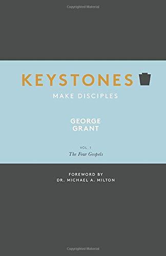 Keystones: Volume 1: The Four Gospels