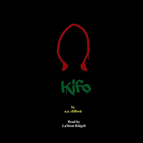 Kifo Audiobook By A. A. Clifford cover art