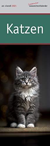 Lesezeichenkalender Katzen 2021: Monatskalender mit Fotografien und Zitaten - Katzenkalender 2021