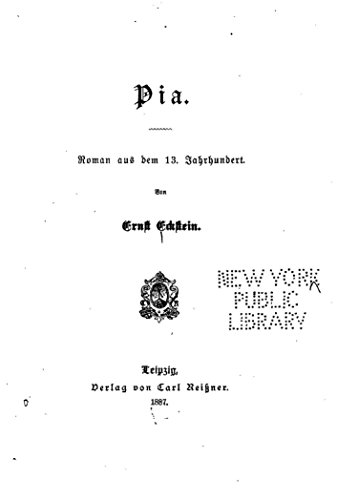 Pia, Roman aus Dem 13. Jahrhundert (German Edition)