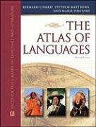 The Atlas of Languages: The Origin and Development of Languages Throughout the World (Facts on File Library of Language